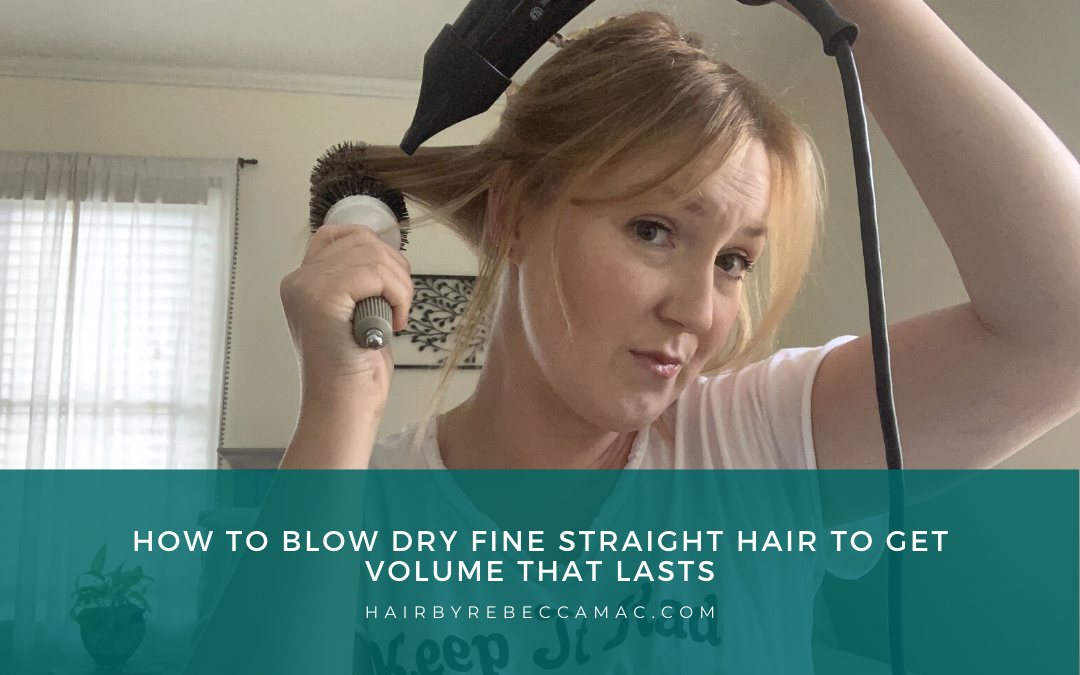 How to Blow Dry Fine Straight Hair to Get Volume That Lasts